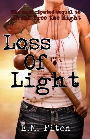 Loss of Light