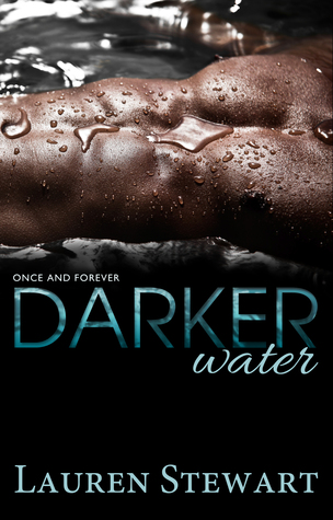 Darker Water by @ReadLaurenS