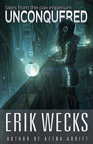 Unconquered  by  Erik Wecks