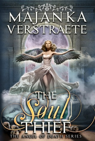 The Soul Thief (Angel of Death Series, #1)
