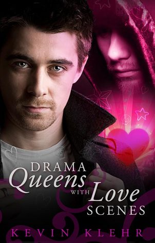Recent Release Review:  Drama Queens With Love Scenes by Kevin Klehr