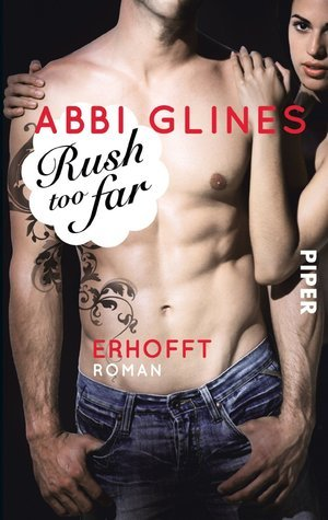 Rush too Far - Erhofft (Too Far, #1.1; Rosemary Beach, #1.1)