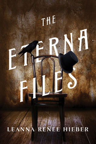 Review: The Eterna Files by Leanna Renee Hieber