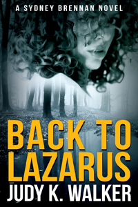 Back to Lazarus (Sydney Brennan Novel 1)