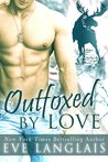 Outfoxed by Love (Kodiak Point, #2)