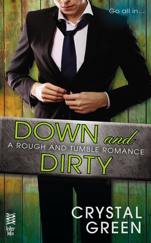 Down and Dirty by Crystal Green