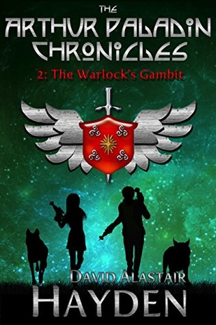 The Warlock's Gambit (The Arthur Paladin Chronicles # 2)