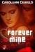 Forever Mine by Carolann Camillo