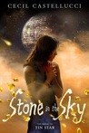 Stone in the Sky (Tin Star, #2)