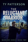 The Reluctant Warrior (Warrior series, Book 2)