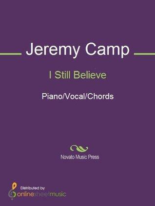 I Still Believe Jeremy Camp