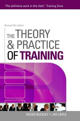 The Theory and Pratice of Training Roger Buckley