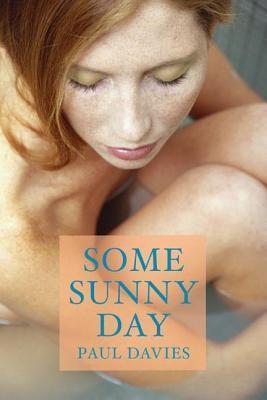 Some Sunny Day Paul Davies