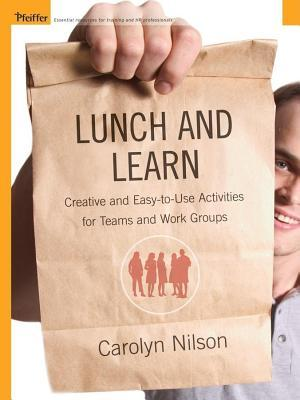 Lunch and Learn  by  Carolyn Nilson