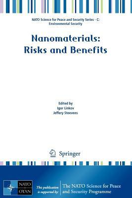 Nanomaterials: Risks and Benefits. NATO Science for Peace and Security Series.  by  Igor Linkov