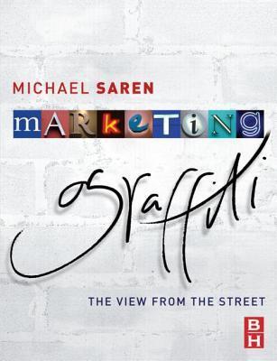 Marketing Graffiti  by  Michael Saren