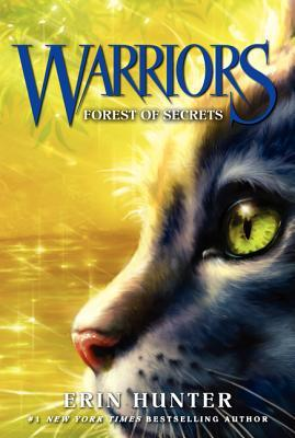Forest of Secrets (Warriors #3) – Erin Hunter