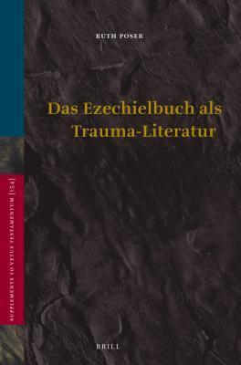 Das Ezechielbuch ALS Trauma-Literatur, Das Ruth Poser
