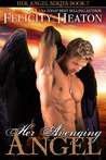 Her Avenging Angel (Her Angel, #7)