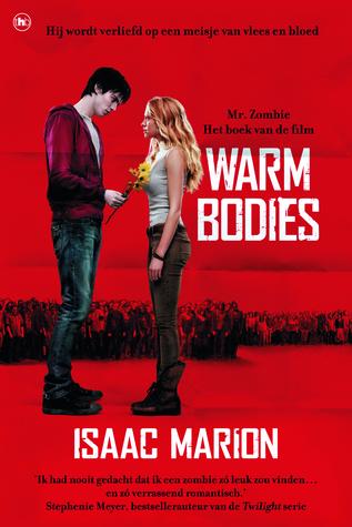 Warm Bodies (Warm Bodies #1) – Isaac Marion