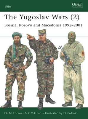 Yugoslav Wars (2) Nigel Thomas