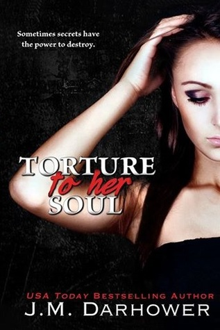 Torture to Her Soul by JM Darhower