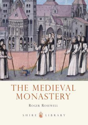 Medieval Monastery Roger Rosewell