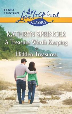 A Treasure Worth Keeping and Hidden Treasures Kathryn Springer