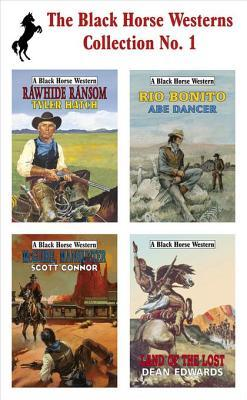 Black Horse Westerns Collection: Land of the Lost, Rawhide Ransom, McGuire, Manhunter and Rio Bonito  by  Dean Edwards