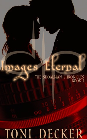 Images Eternal (The Shoalman Chronicles, Book 1)