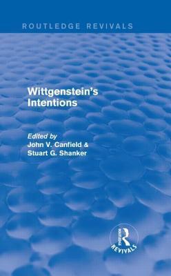 Wittgensteins Intentions  by  Stuart Shanker