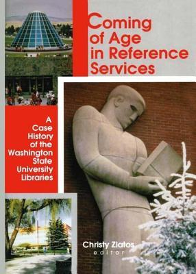 Coming of Age in Reference Services: A Case History of the Washington State University Libraries Linda S. Katz