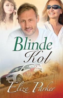 Blinde Kol  by  Elize Parker