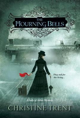 Review: The Mourning Bells by Christine Trent