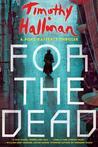 For the Dead (Poke Rafferty Mystery, #6)