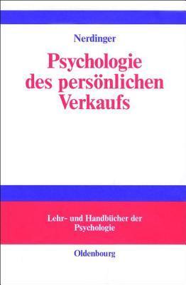 Psychologie Des Personlichen Verkaufs  by  Friedemann Nerdinger