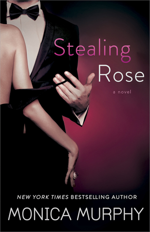 Review: Stealing Rose by Monica Murphy