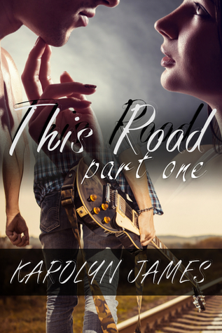 This Road, Part One (A Road Son Rockstar Novel)