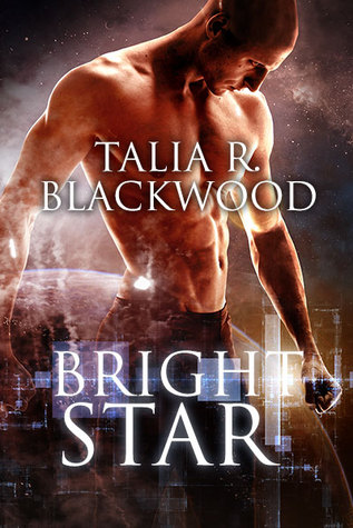 Release Day Review: Bright Star, by Talia R. Blackwood