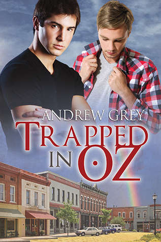 Recent Release Review:  Trapped In Oz (Tales from Kansas #3) by Andrew Grey