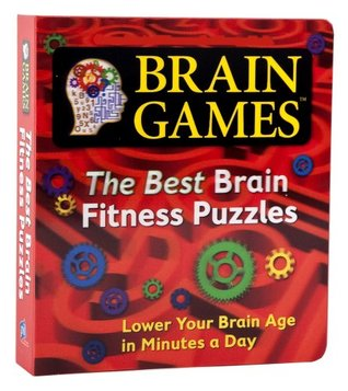 Brain Games: The Best Brain Fitness Puzzles  by  Editors of Publications International Ltd.