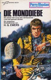 Die Monddiebe  by  H.G. Ewers