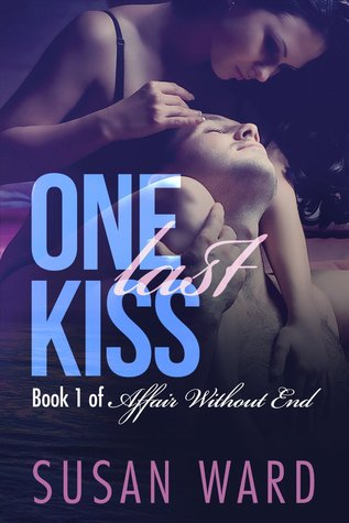 One Last Kiss by Susan Ward