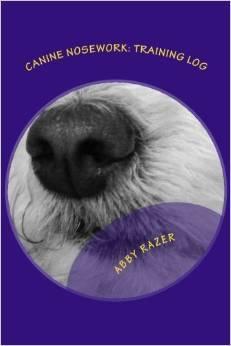 Canine Nosework by Abby Razer