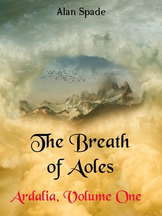 The Breath of Aoles by Alan Spade