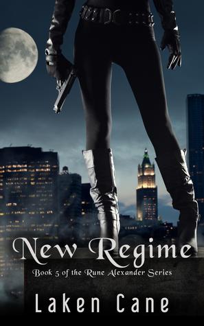 New Regime (Rune Alexander, #5)