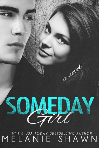 Someday Girl (Someday, #1)
