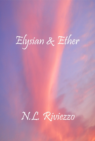 Elysian & Ether N.L. Riviezzo