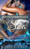 By Sea (Supernatural Renegades #1)