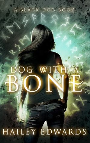 Dog with a Bone (Black Dog, #1)